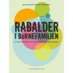 Rabalder i børnefamilien: En bog til forældre om at håndtere børn med stærke følelser