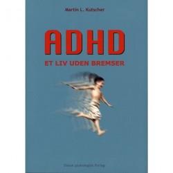 ADHD - et liv uden bremser