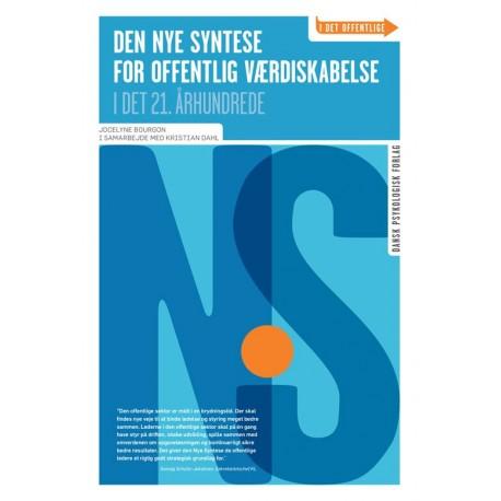 Den Nye Syntese for offentlig værdiskabelse: i det 21. århundrede