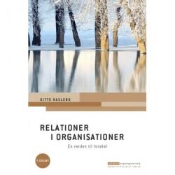 Relationer i organisationer: En verden til forskel. 2. udgave