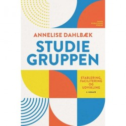 Studiegruppen: Etablering, facilitering og udvikling, 2. udgave