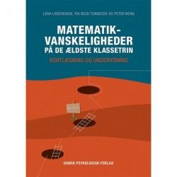 Matematikvanskeligheder på de ældste klassetrin: Kortlægning og undervisning