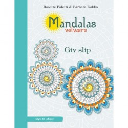 Mandalas velvære - Giv slip