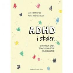 ADHD i skolen: Styrk relationer, opmærksomhed og kommunikation