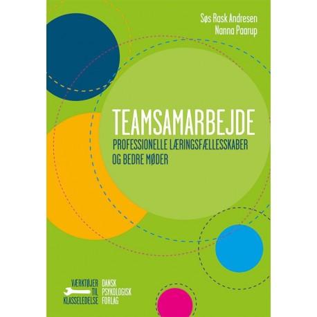 Teamsamarbejde: Professionelle læringsfællesskaber og bedre møder