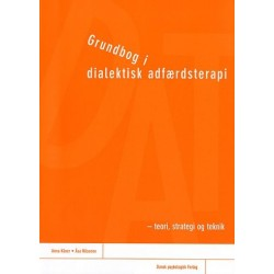 Grundbog i dialektisk adfærdsterapi: teori, strategi og teknik