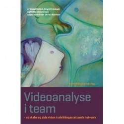 Videoanalyse i team: At skabe og dele viden i udviklingsstøttende netværk