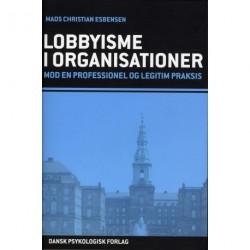 Lobbyisme i organisationer: mod en professionel og legitim praksis