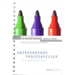 Anerkendende procesøvelser: Veje til engagement og forankring