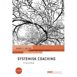 Systemisk coaching: En grundbog, 2. udgave