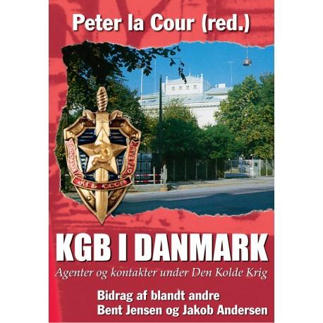 KGB I DANMARK: Agenter og kontakter under Den Kolde krig