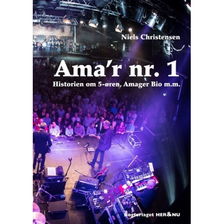 Ama´r nr. 1: Historien om 5-øren, Amager Bio m.m.