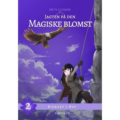 Jagten på den magiske blomst 2: Bjerget i Øst