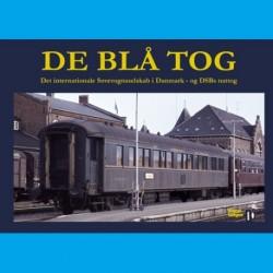 De blå tog: Det internationale sovevognsselskab i Danmark - og DSBs nattog