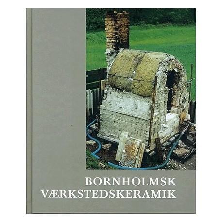 Bornholmsk Værkstedskeramik: Hjorths Fabrik, Bornholms Keramikmuseum
