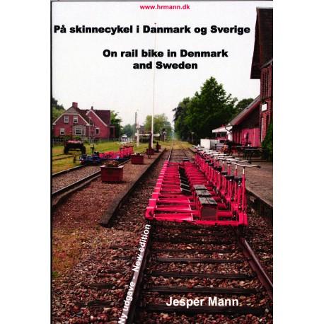 På skinnecykel i Danmark og Sverige: On rail bike in Denmark and Sweden