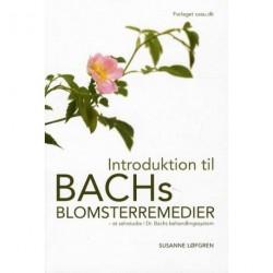 Introduktion til Bachs Blomsterremedier: Et selvstudie i Dr. Bachs behandlingssystem