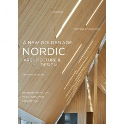 A New Golden Age Architecture & Design: Revised Fourth Edition