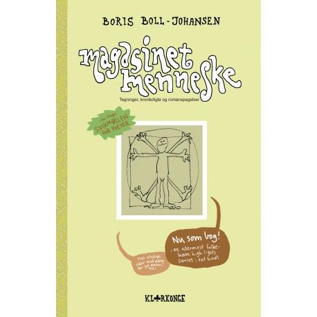 Magasinet Menneske - nu som bog: Tegninger, kronikdigte og romanspøgelser