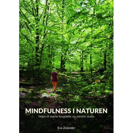 Mindfulness i naturen: Vejen til større livsglæde og mindre stress