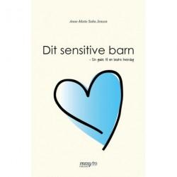 Dit sensitive barn: En guide til en bedre hverdag