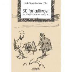 30 fortællinger om frihed, fatwaer og kærlighed