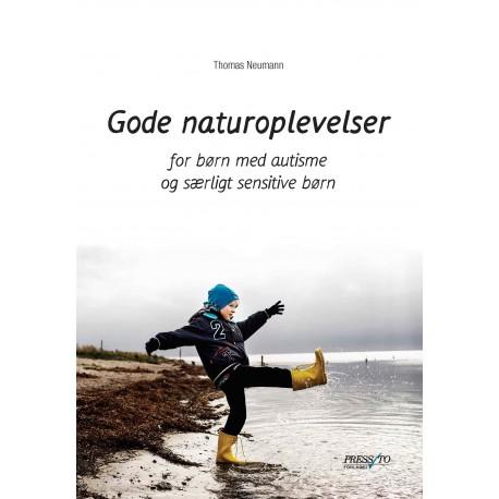 Gode Naturoplevelser: for børn med autisme og særligt sensitive børn
