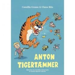 Anton Tigertæmmer: Historien om, hvordan Anton lærte at tæmme tigeren i maven.