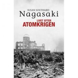 Nagasaki: Livet efter atomkrigen