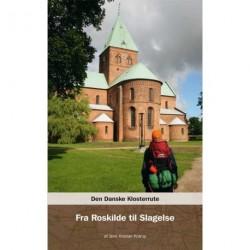Den Danske Klosterrute - fra Roskilde til Slagelse