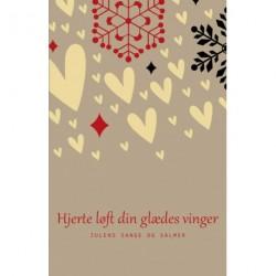 Hjerte løft din glædes vinger: Julens sange og salmer