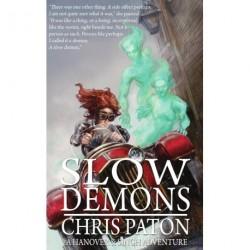 Slow Demons