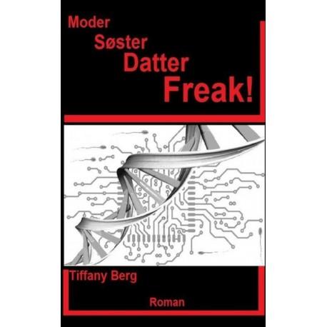 Moder Søster Datter Freak!