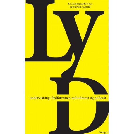 LYD - undervisning i lydformater, radiodrama og podcast