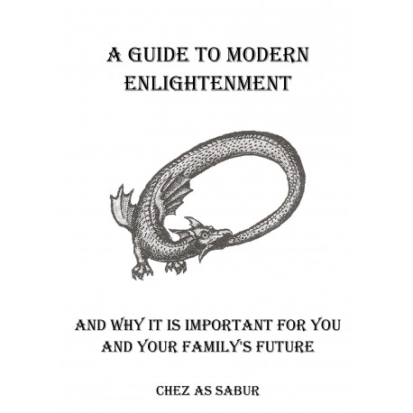 A Guide To Modern Enlightenment