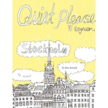 Quiet Please-Vi tegner Stockholm