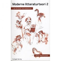 Moderne litteraturteori 2: en kritisk introduktion