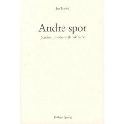 Andre spor: studier i moderne dansk lyrik