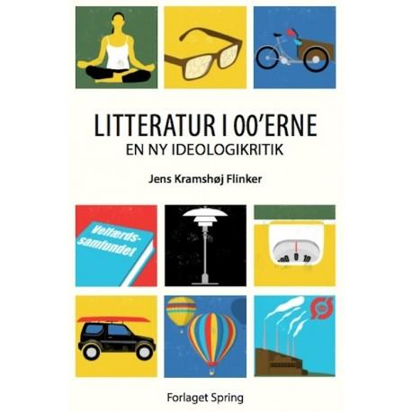 Litteratur i 00'erne: en ny ideologikritik