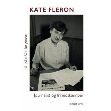 Kate Fleron -Journalist og frihedskæmper