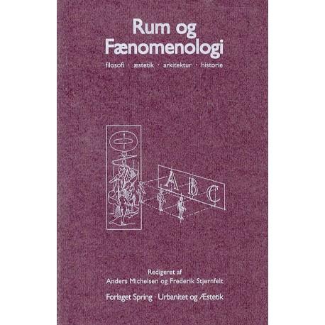 Rum og fænomenologi: filosofi, æstetik, arkitektur,