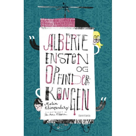Alberte Ensten og opfinderkongen