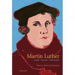 Martin Luther: Munk oprører reformatior