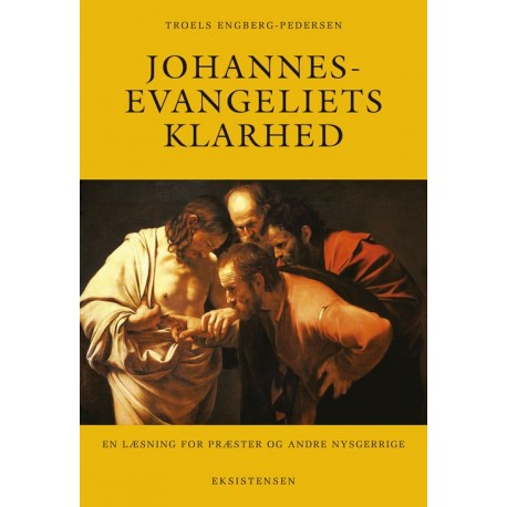 Johannesevangeliets klarhed: En læsning for præster og andre nysgerrige