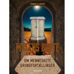 Mytens porte: Om menneskets grundfortællinger