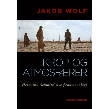 Krop og atmosfærer: Hermann Schmitz' nye fænomenologi