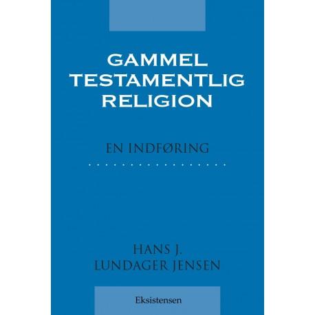 Gammeltestamentlig religion: En indføring