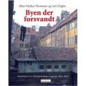 Byen der forsvandt: København og Frederiksberg i farver 1961-1972