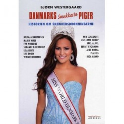 Danmarks smukkeste piger: Historien om skønhedsdronningerne