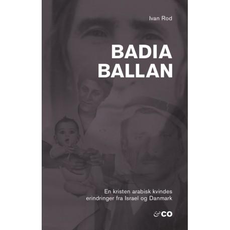 Badia Ballan: En kristen, arabisk kvindes erindringer fra Israel og Danmark